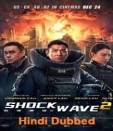 Shock Wave 2 Hindi Dubbed