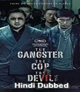 The Gangster The Cop The Devil Hindi Dubbed