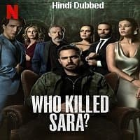 Who Killed Sara (2021) Hindi Season 1