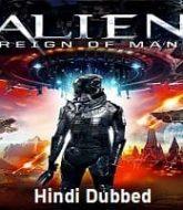 Alien Reign of Man Hindi Dubbed