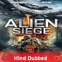 Alien Siege Hindi Dubbed