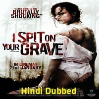I Spit On Your Grave Hindi Dubbed
