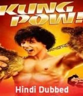 Kung Pow: Enter the Fist Hindi Dubbed