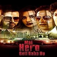 Mai Hero Boll Raha Hu (2021) Season 1