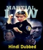 Martial Law Hindi Dubbed