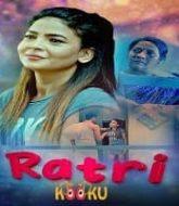 Ratri (2021) Kooku Season 1