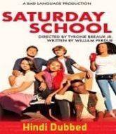 Saturday School Hindi Dubbed