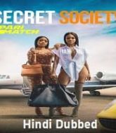 Secret Society Hindi Dubbed