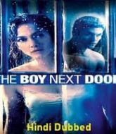 The Boy Next Door Hindi Dubbed