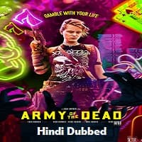 Army of the Dead Hindi Dubbed