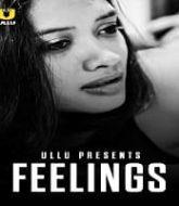 Feelings (2021) Ullu