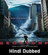 Geostorm Hindi Dubbed