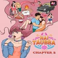Hai Taubba (2021) Season 2