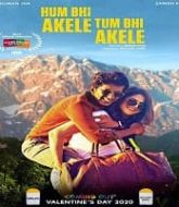Hum Bhi Akele Tum Bhi Akele (2021)