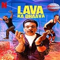 Lava Ka Dhaava (2021) Season 1