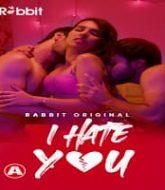 I Hate You (2021) Hindi Season 1