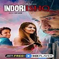 Indori Ishq (2021) Hindi Season 1