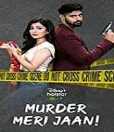 Murder Meri Jaan (2021) Hindi Season 1