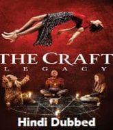 The Craft Legacy Hindi Dubbed