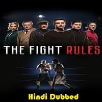 The Fight Rules Hindi Dubbed