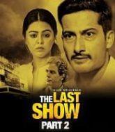 The Last Show (Part 2)