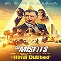 The Misfits Hindi Dubbed