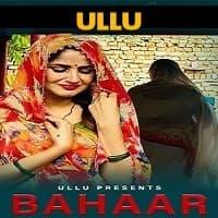 Bahaar (2021) Ullu