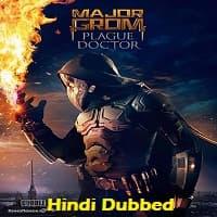 Major Grom: Plague Doctor Hindi Dubbed