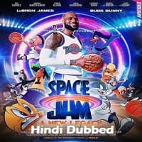 Space Jam A New Legacy Hindi Dubbed
