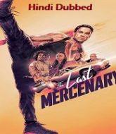 The Last Mercenary Hindi Dubbed