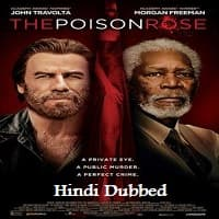 The Poison Rose Hindi Dubbed