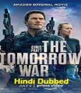 The Tomorrow War Hindi Dubbed