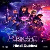 Abigail Hindi Dubbed