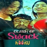Clash Of Swack (2021) Kooku Season 1