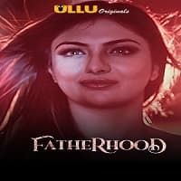Fatherhood (Ullu)