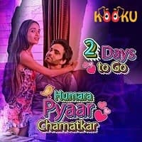 Humara Pyaar Chamatkar (2021) Kooku Season 1