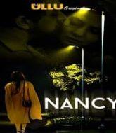 Nancy (2021) ULLU Season 1