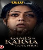 Games Of Karma (Kachra)