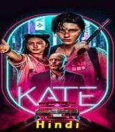 Kate 2021 Hindi Dubbed