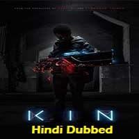 Kin 2018 Hindi Dubbed