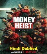Money Heist (2021) Season 5 Hindi Dubbed